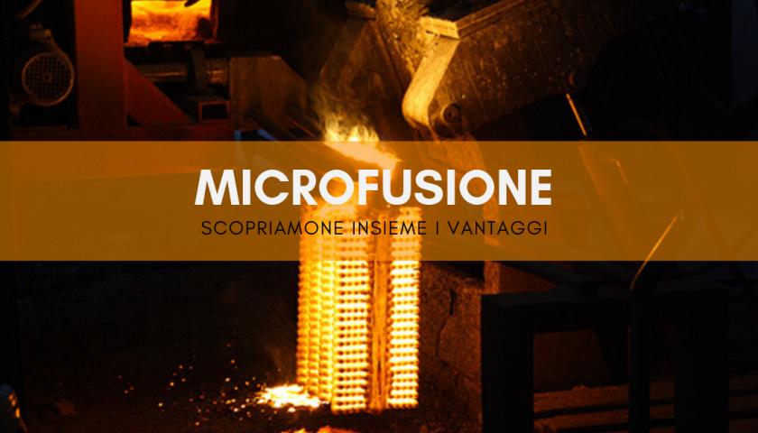 microfusione
