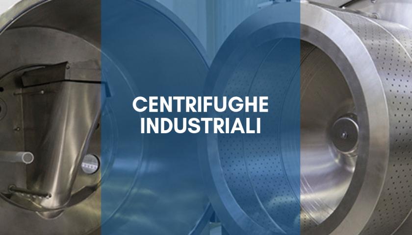 centrifughe industriali in inox
