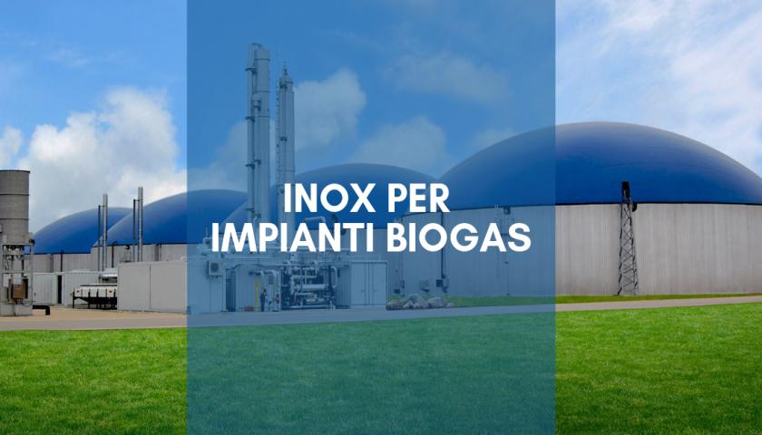 inox per impianti biogas